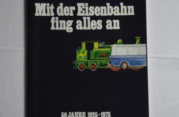 mit-der-eisenbahn-fing-alles-an