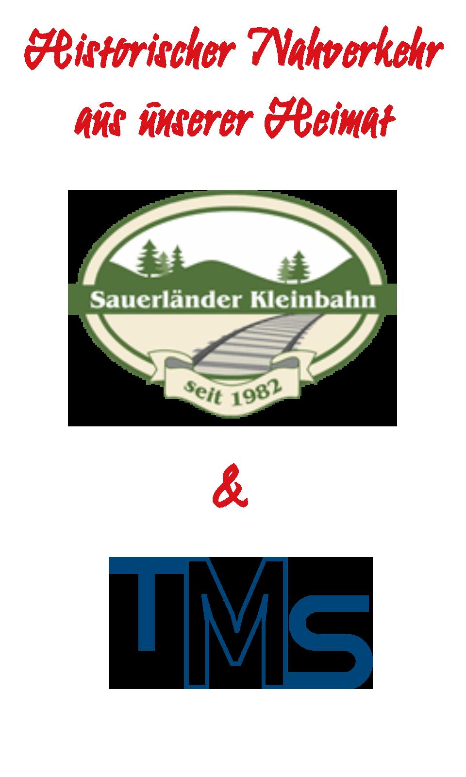 Historischer Nahverkehr aus unserer Heimat: Sauerländer Kleinbahn & TMS
